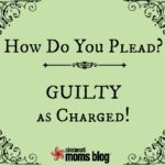 How Do You Plead? Guilty As Charged!