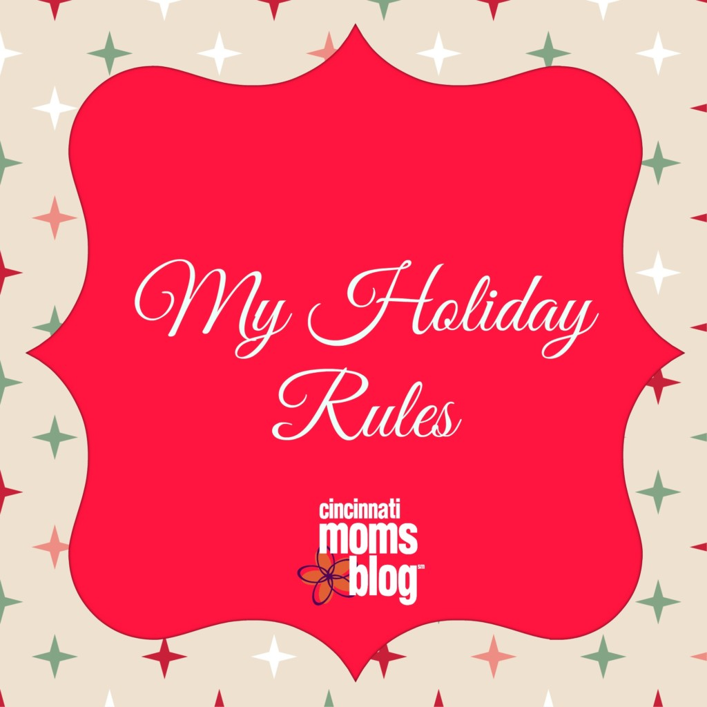 My Holiday Rules