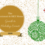 The Cincinnati & NKY Moms Guide to Holiday Events {2016}