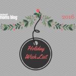 The Cincinnati Moms Blog Holiday Wish List {2016}