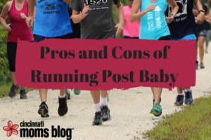 cmb-pros-and-cons-of-running-post-baby
