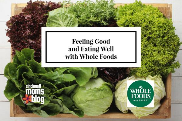 feeling-goodand-eating-wellwith-whole-foods-1