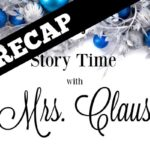 Recap of Story Time with Mrs. Claus 2016