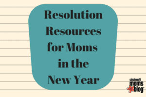 CMB ResolutionResourcesfor Moms in the New Year