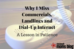 CMB Why I Miss Commercials, Landlines and Dial-Up Internet