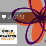 The Heart of CMB: Child Life Disaster Relief