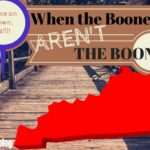 When the Booneys Aren't the Boonies!