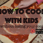 How to Cook with Kids (without losing your cool)