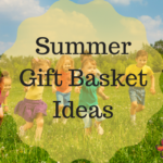 Summer Gift Basket Ideas