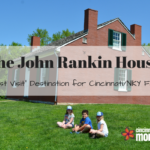 "The John Rankin House: A ""Must Visit"" Destination for Cincinnati/NKY Families"