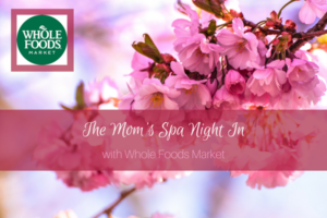 The Mom's Spa Night In with