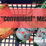 "A ""Convenient"" Meal"