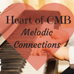 Heart of CMB – Melodic Connections