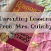 CMB Parenting Lessons From Mrs. Quimby