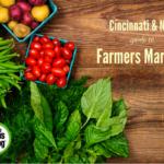 Cincinnati & NKY guide to Farmers Markets {2018}