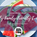 A Mom's Guide to July Family Fun in Cincinnati & NKY {2017}