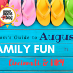 A Mom's Guide to August Family Fun in Cincinnati & NKY {2017}