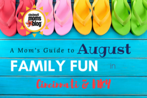 August Family Fun