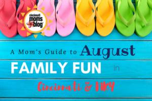August Family Fun