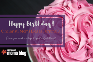 Cincinnati Moms Blog is Turning 3!
