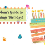 The Mom's Guide to All Things Birthday!