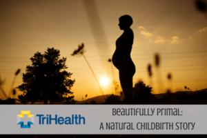 TriHealth Nurse Midwives: Natural Birth