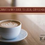 Cincinnati & NKY guide to Local Coffee Houses