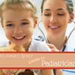 Cincinnati & NKY guide to Pediatricians
