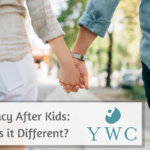 Intimacy After Kids: How is it Different?