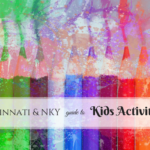 Cincinnati & NKY guide to Kids Activities