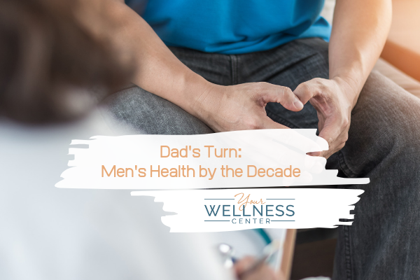 Men's health - Your Wellness Center