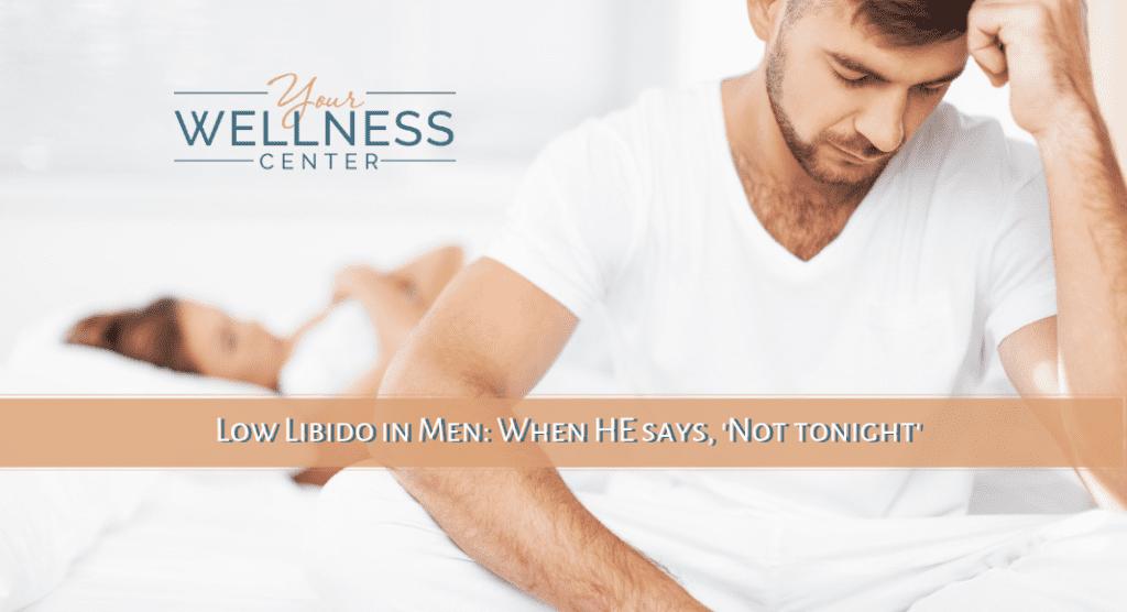 Your Wellness Center - low libido