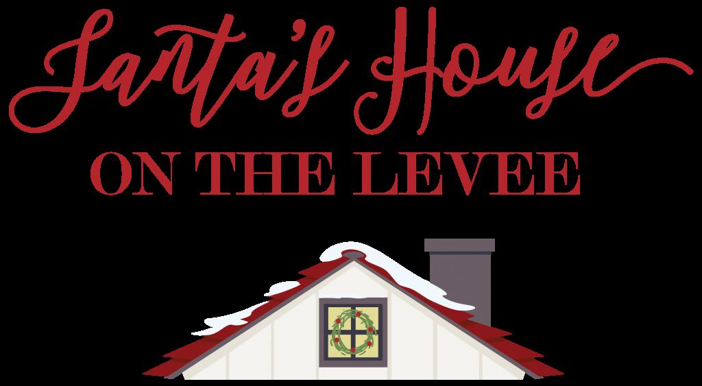 Santa's House on the Levee