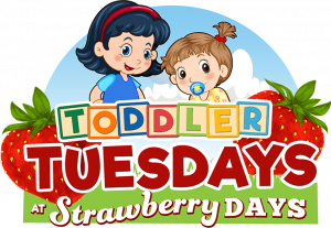 toddler tuesdays at strawberry days